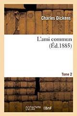 """Afficher """"L'ami commun"""""""